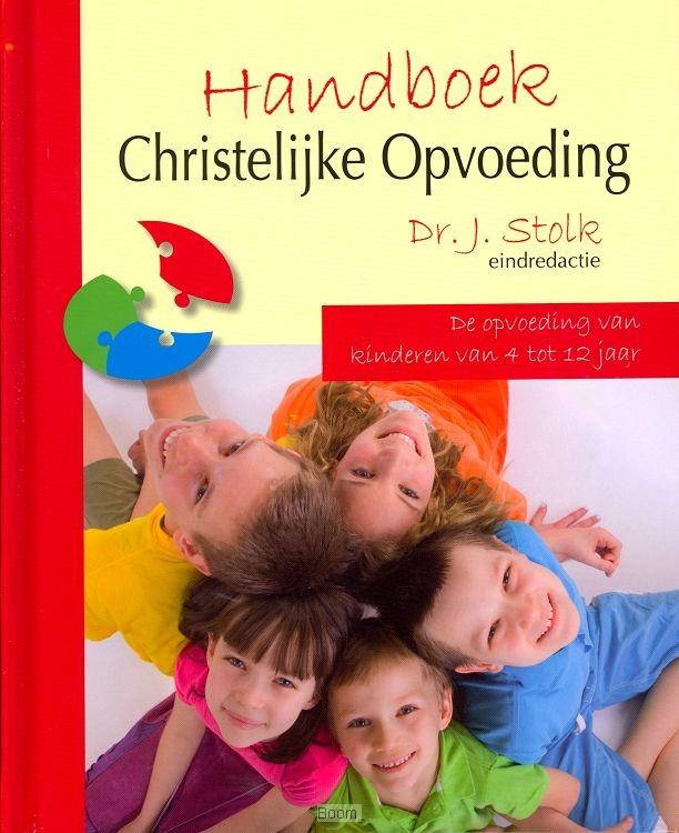 Handboek Christelijke Opvoeding 4 tot 1