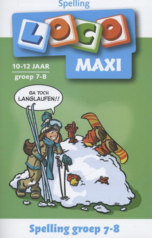 Loco maxi / Spelling groep 7-8 10-12 jaar