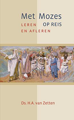 Met Mozes op reis