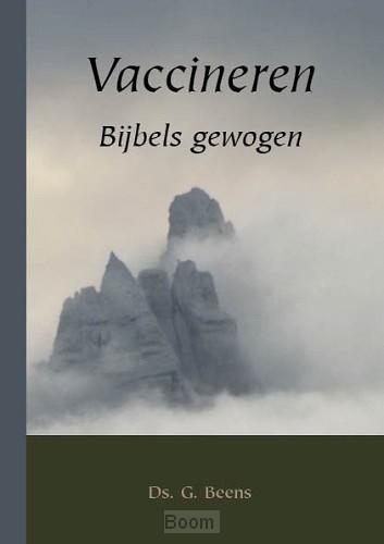 Vaccineren bijbels gewogen