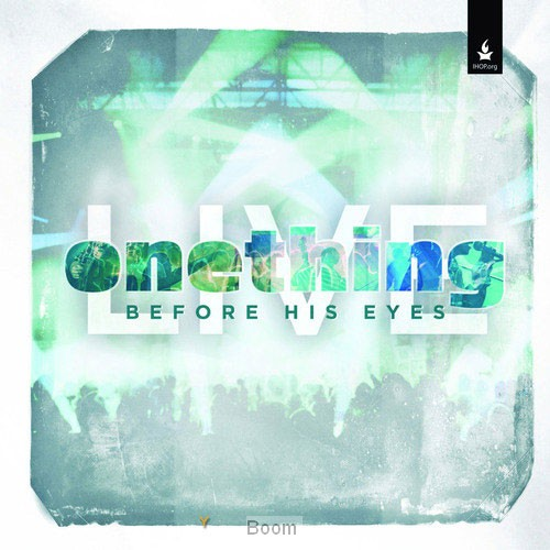 Before His Eyes - Onething Live