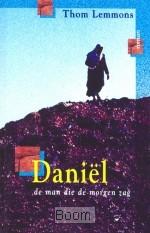 Daniel de man die de morgen zag