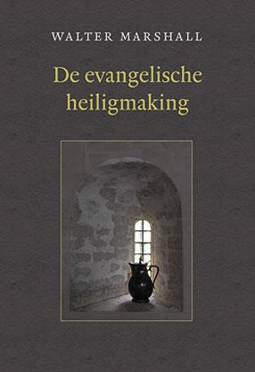 De evangelische heiligmaking