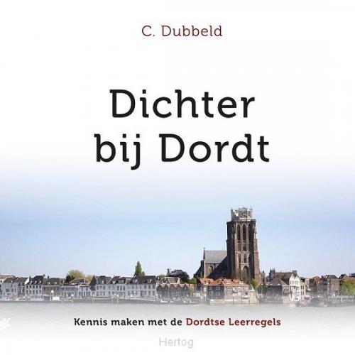 Dichter bij Dordt
