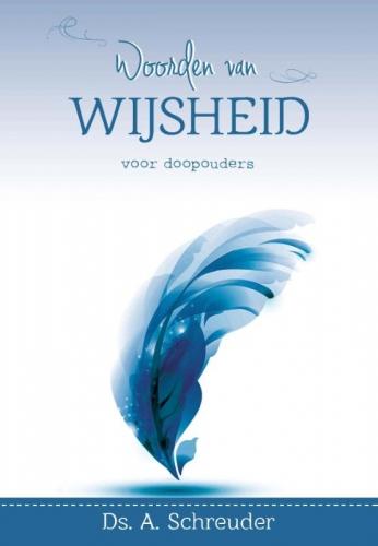 Doopouders, Woorden van wijsheid