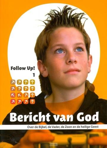 Follow up  1 bericht van God