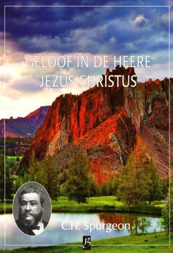 Geloof in de Heere Jezus Christus