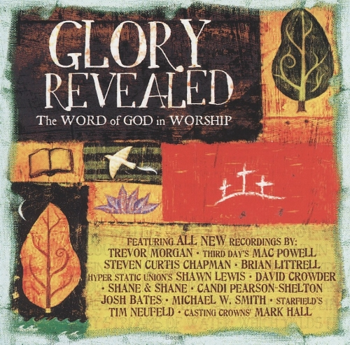 Glory Revealed - The Word Of God In Wors