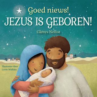Goed nieuws! Jezus is geboren!