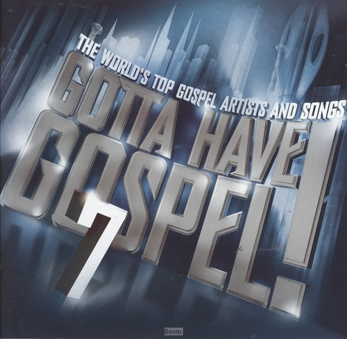 Gotta Have Gospel - 7