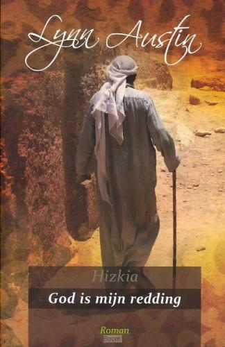 Hizkia God is mijn redding