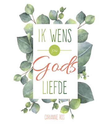 Ik wens jou Gods liefde
