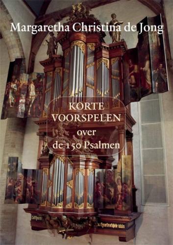 Korte voorspelen voor de 150 Psalmen