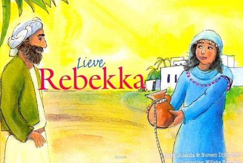 Lieve Rebekka / 6 / Verhalen voor jou