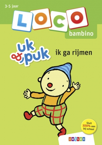 Loco bambino uk & puk ik ga rijmen