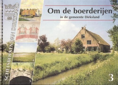 Om de boerderijen Dirksland