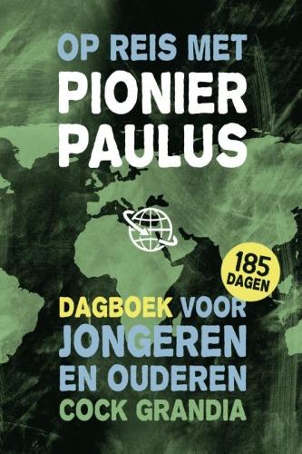 Op reis met pionier Paulus