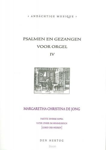 Psalmen en gezangen 4 voor orgel