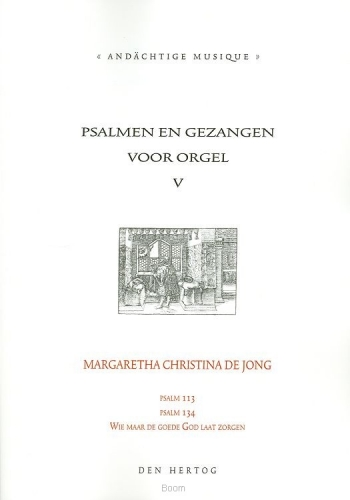 Psalmen en gezangen 5 voor orgel