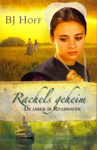 Rachels geheim / 1 De jaren in Riverhaven