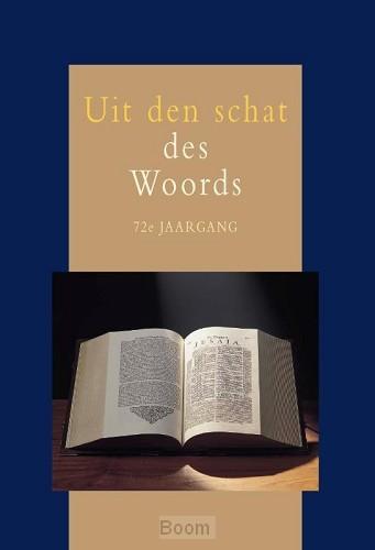 Uit den schat des Woords 72e jrg