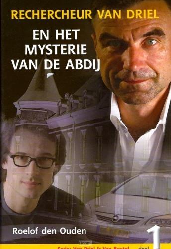 Van Driel & Van Boxtel / 1 Rechercheur Van Driel en het mysterie van de abdij