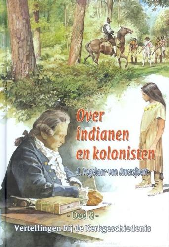 Vertellingen  8 indianen en kolonisten