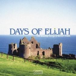 Days of Elijah - the worship songs