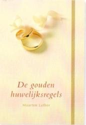 De gouden huwelijksregels