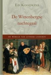 De Wittenbergse nachtegaal
