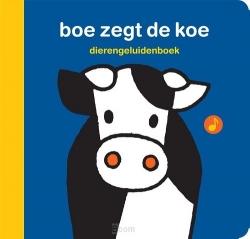 dierengeluidenboek boe zegt de koe
