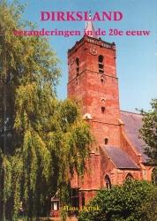 Dirksland, veranderingen in de 20e eeuw