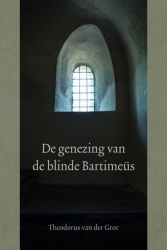 Genezing van de blinde bartimeus