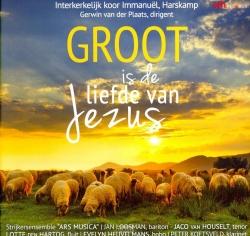 Groot is de liefde van Jezus