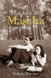 Hoe kan ik Mascha vergeten?