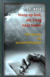 Hoop op God sla 't oog naar boven