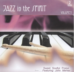 Jazz In The Spirit Vol.3 - Come Let