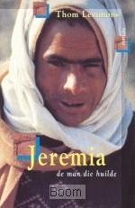Jeremia de man die huilde