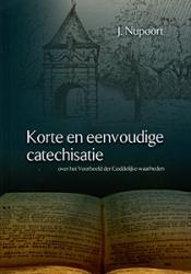 Korte en eenvoudige catechisatie over het voorbeeld der Goddelijke waarheden