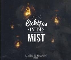 Lichtjes in de mist