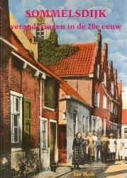 Sommelsdijk, veranderingen in de 20e eeuw