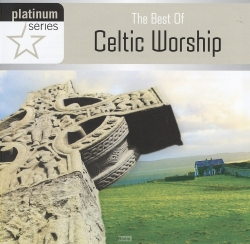 The Best Of Celtic Worship (CD)