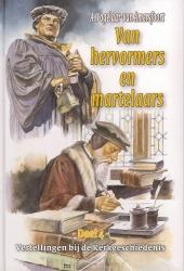 Vertellingen  4 hervormers en martelaren